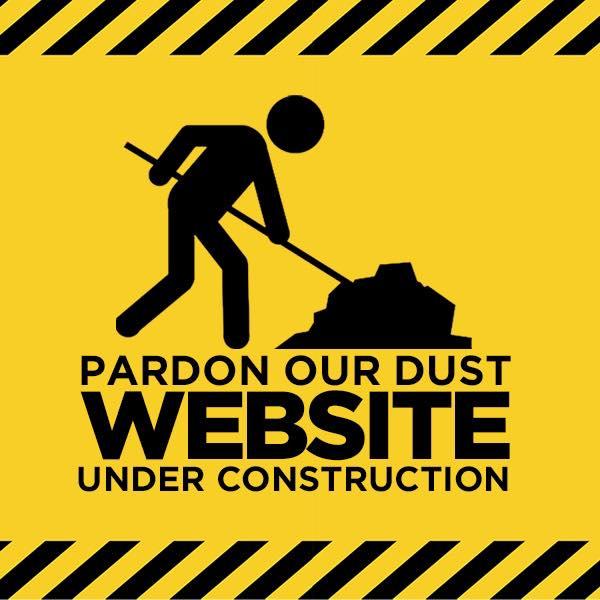 pardon our dust website under construction
